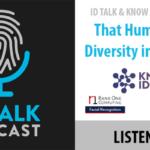 ID Talk & KNOW Identity Present — That Human Touch: Diversity in Biometrics